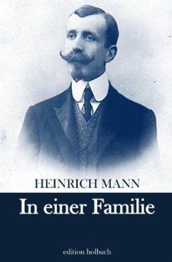 In einer Familie - Mann, Heinrich
