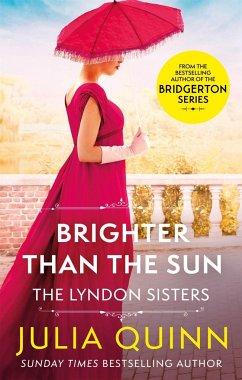 Brighter Than The Sun - Quinn, Julia