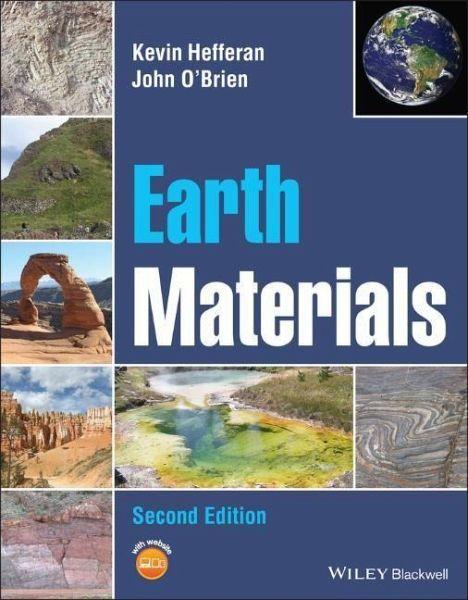 Earth Materials - Hefferan, Kevin; O'Brien, John