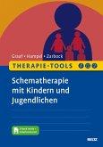 Therapie-Tools Schematherapie mit Kindern und Jugendlichen