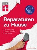 Reparaturen zu Hause