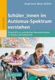 Schüler_innen im Autismus-Spektrum verstehen