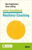 Mini-Handbuch Resilienz-Coaching