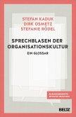 Phrasen und Sprechblasen der Organisationskultur