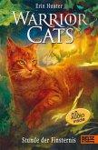 Stunde der Finsternis - mit Audiobook inside / Warrior Cats Staffel 1 Bd.6