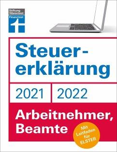 Steuererklärung 2021/22 - Arbeitnehmer, Beamte - Pohlmann, Isabell