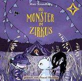Das Monster im Zirkus, 1 Audio-CD