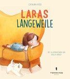 Laras Langeweile
