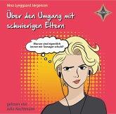 Über den Umgang mit schwierigen Eltern, 1 Audio-CD