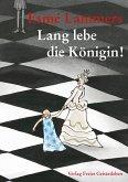 Lang lebe die Königin! (eBook, ePUB)