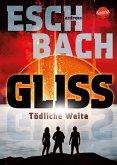 Gliss. Tödliche Weite (eBook, ePUB)