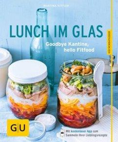 Lunch im Glas (Restauflage) - Kittler, Martina