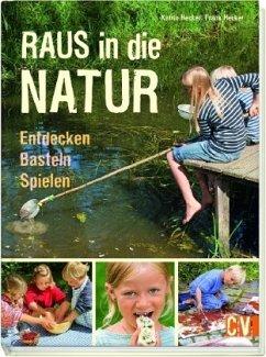 Raus in die Natur (Restauflage) - Hecker, Karin; Hecker, Frank