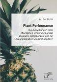 Plant Performance. Die Auswirkungen einer pflanzlichen Ernährung auf das physische Selbstkonzept und die Leistungsfähigkeit von Kraftsportlern (eBook, PDF)