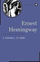 A Farewell to Arms (eBook, ePUB) - Hemingway, Ernest