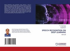 SPEECH RECOGNITION ON DEEP LEARNING