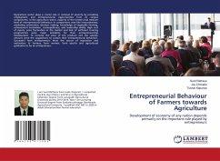 Entrepreneurial Behaviour of Farmers towards Agriculture