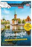 Stellplatzführer Romantische Städte - Band 2