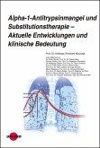 Alpha-1-Antitrypsinmangel und Substitutionstherapie - Aktuelle Entwicklungen und klinische Bedeutung