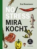 No Stress Mira kocht