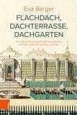 Flachdach, Dachterrasse, Dachgarten (eBook, PDF)