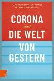 Corona und die Welt von gestern (eBook, PDF)