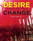 Desire Change: Contemporary Feminist Art in Canada