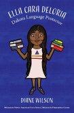 Ella Cara Deloria: Dakota Language Protector (Minnesota Native American Lives, #2) (eBook, ePUB)