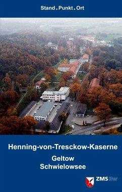 Henning-von-Tresckow-Kaserne. Geltow/Schwielowsee