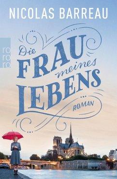 Die Frau meines Lebens (eBook, ePUB) - Barreau, Nicolas