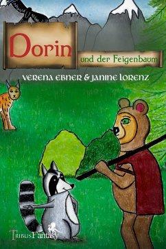 Dorin und der Feigenbaum (eBook, ePUB) - Ebner, Verena