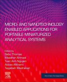 Micro- and Nanotechnology Enabled Applications for Portable Miniaturized Analytical Systems