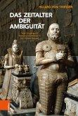 Das Zeitalter der Ambiguität (eBook, PDF)