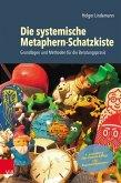 Die systemische Metaphern-Schatzkiste (eBook, PDF)