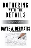Bothering With the Details: A Copyediting Cozy Mystery Short Story (eBook, ePUB)