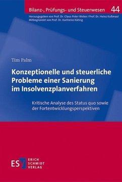 Konzeptionelle und steuerliche Probleme einer Sanierung im Insolvenzplanverfahren (eBook, PDF)