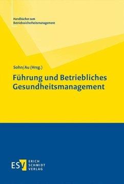 Führung und Betriebliches Gesundheitsmanagement (eBook, PDF)