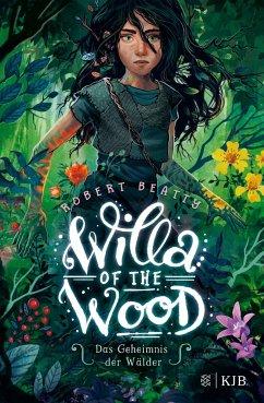 Das Geheimnis der Wälder / Willa of the Wood Bd.1 (Mängelexemplar) - Beatty, Robert