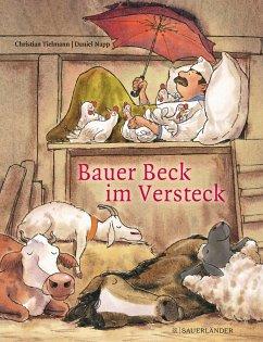 Bauer Beck im Versteck (Mängelexemplar) - Tielmann, Christian
