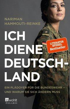 Ich diene Deutschland (Mängelexemplar) - Hammouti-Reinke, Nariman