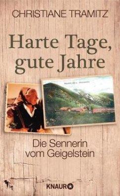 Harte Tage, gute Jahre (Mängelexemplar) - Tramitz, Christiane