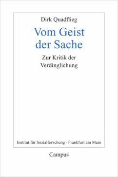 Vom Geist der Sache (Mängelexemplar) - Quadflieg, Dirk