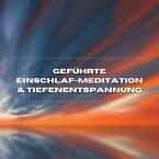 Geführte Einschlafmeditation & Tiefenentspannung: Die Angst vor Veränderung überwinden und neue Wege gehen (MP3-Download)