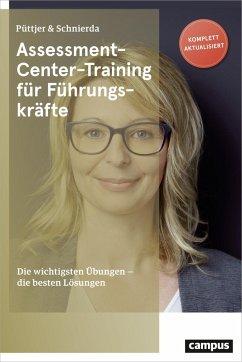 Assessment-Center-Training für Führungskräfte (Mängelexemplar) - Püttjer, Christian;Schnierda, Uwe