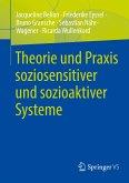 Theorie und Praxis soziosensitiver und sozioaktiver Systeme