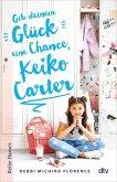 Gib deinem Glück eine Chance, Keiko Carter