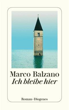 Ich bleibe hier - Balzano, Marco