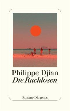 Die Ruchlosen - Djian, Philippe