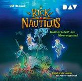 Geisterschiff am Meeresgrund / Rick Nautilus Bd.4 (2 Audio-CDs)