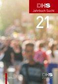 DHS Jahrbuch Sucht 2021